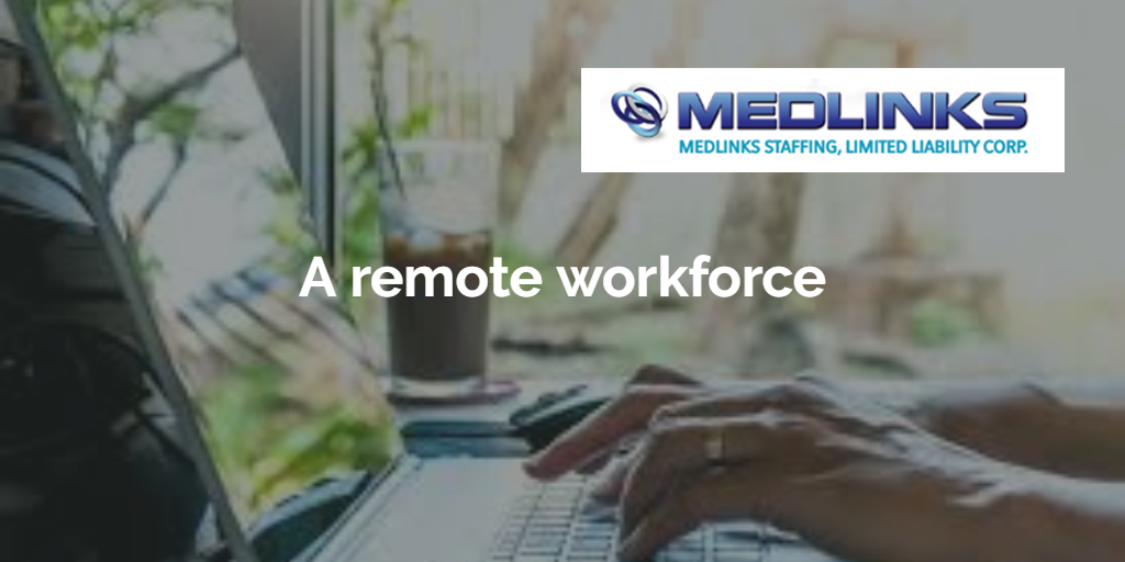 A Remote Workforce