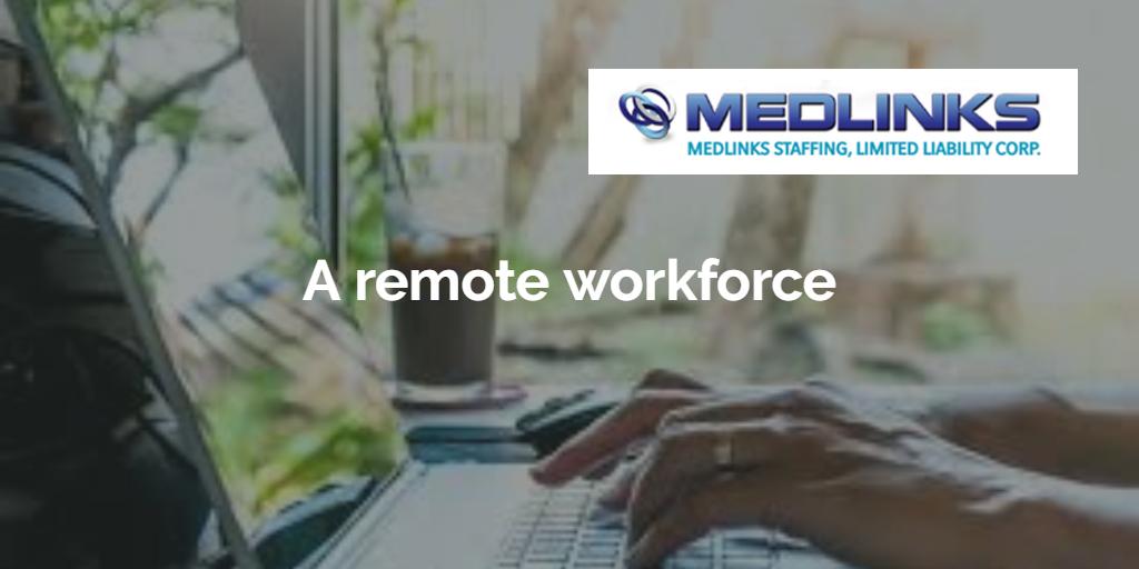 A Remote Workforce